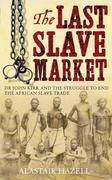 eBook: The Last Slave Market