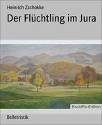 eBook: Der Flüchtling im Jura