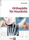 Krüger, Sandra: Orthopädie für Hausärzte