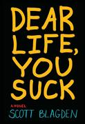 eBook: Dear Life, You Suck