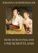 eBook: Reise durch England und Schottland