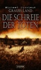 Michael Dissieux: Graues Land 2 - Die Schreie der Toten