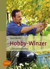 Ulrich,  Gerd: Hobby-Winzer