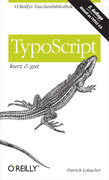 Patrick Lobacher: TypoScript kurz gut