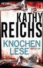 Kathy Reichs: Knochenlese