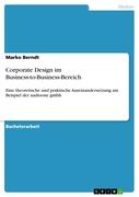 Berndt, Marko: Corporate Design im Business-to-...