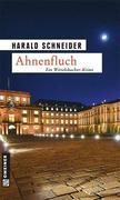 Harald Schneider: Ahnenfluch