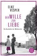 eBook: Der Wille zur Liebe