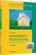 Oppel, Kai: Immobilienfinanzierung - Neue Kredi...