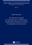 Domschat, Helen: Die deutsche Vorschrift zur Ve...