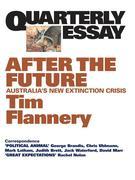 eBook: Quarterly Essay 48 After the Future