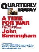 eBook: Quarterly Essay 20 A Time for War