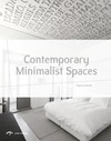 Contemporary Minimalist Spaces