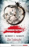 eBook: Horror Factory 09 - Die Todesuhr