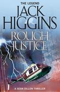 eBook: Rough Justice (Sean Dillon Series, Book 15)