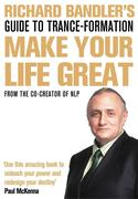 eBook: Richard Bandler´s Guide to Trance-formation: Make Your Life Great