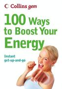eBook: 100 Ways to Boost Your Energy (Collins Gem)
