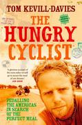 eBook: Hungry Cyclist: Pedalling The Americas In Search Of The Perfect Meal