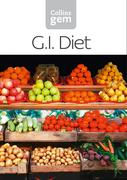 eBook: GI: How to succeed using the Glycemic Index diet (Collins Gem)
