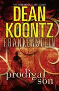 eBook: Prodigal Son (Dean Koontz´s Frankenstein, Book 1)