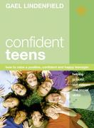 eBook: Confident Teens: How to Raise a Positive, Confident and Happy Teenager