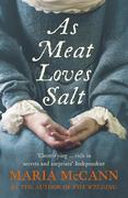 9780007394449 - Maria McCann: As Meat Loves Salt - Livre