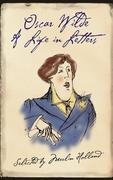 9780007394609 - Oscar, Wilde: Oscar Wilde: A Life in Letters - Livre