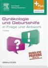 Stöckl, Doris;Nörtemann,  Matthias: Gynäkologie und Geburtshilfe in Frage und Antwort