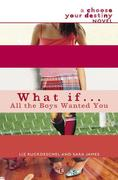 eBook: What If . . . All the Boys Wanted You