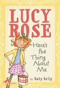 eBook:  Lucy Rose: Here's the Thing About Me