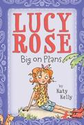 eBook:  Lucy Rose: Big on Plans