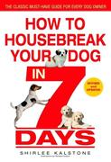 eBook: How to Housebreak Your Dog in 7 Days (Revised)