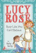 eBook:  Lucy Rose: Busy Like You Can't Believe