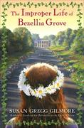 eBook: The Improper Life of Bezellia Grove