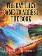 eBook: The Day They Came to Arrest the Book