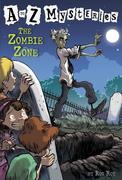 eBook:  A to Z Mysteries: The Zombie Zone