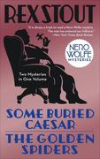 eBook: Some Buried Caesar/The Golden Spiders