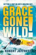 eBook: Grace Gone Wild!