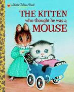 eBook: The Kitten Who Thought He Was a Mouse