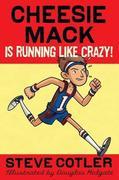 eBook: Cheesie Mack Is Running like Crazy!