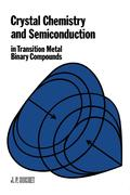 9780323152082 - J Suchet: Crystal Chemistry and Semiconduction in Transition Metal Binary Compounds - كتاب