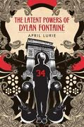 eBook: The Latent Powers of Dylan Fontaine