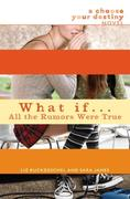 eBook: What If . . . All the Rumors Were True