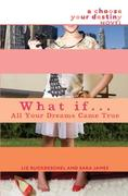 eBook: What If . . . All Your Dreams Came True