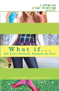 eBook: What If . . . All Your Friends Turned On You