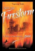eBook:  Into the Firestorm: A Novel of San Francisco, 1906