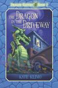 eBook:  Dragon Keepers 2: The Dragon in the Driveway