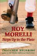 eBook: Roy Morelli Steps Up to the Plate