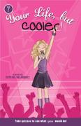 eBook: Your Life, but Cooler