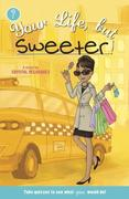 eBook: Your Life, but Sweeter